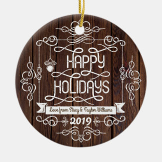 Rustic Wood Happy Holidays Christmas Typography Ceramic Ornament