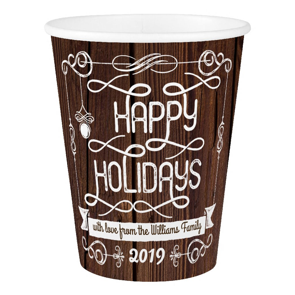 Rustic Wood Happy Holidays Christmas Typography Paper Cup