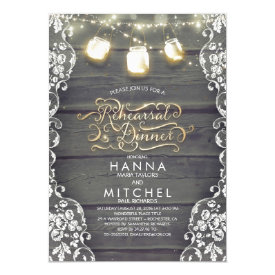 Rustic Wood Lace Mason Jar Lights Rehearsal Dinner Card