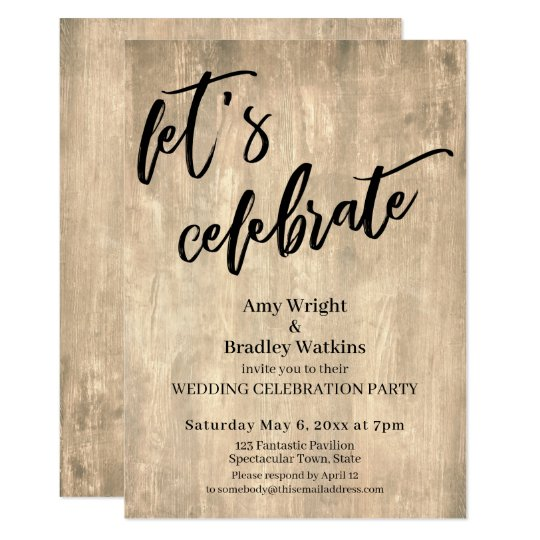 Wedding Reception Only Invitations: Rustic Wood Let's Celebrate Wedding Reception-Only
