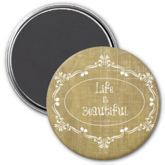 Rustic Wood: Life is Beautiful Quote Magnet