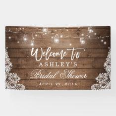 Rustic Wood Mason Jar Lights Lace Bridal Shower Banner at Zazzle