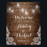 "Rustic Wood Mason Jar Lights Lace Wedding Sign<br><div class=""desc"">================= ABOUT THIS DESIGN ================= Rustic Wood Mason Jar String Lights Wedding Sign Poster. (1) The default size is 8 x 10 inches, you can change it to any size. (2) All text styles, colors, sizes can be modified to fit your needs. (3) If you need any customization or matching...</div>"