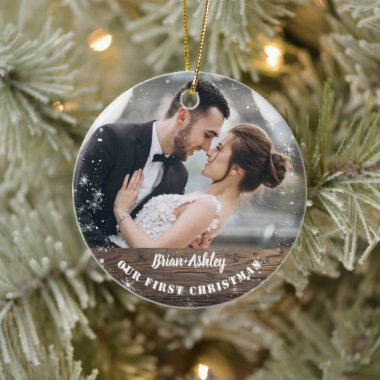 Rustic Wood Our First Christmas as Mr. Mrs. Photo Ceramic Ornament