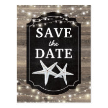 Rustic Wood Starfish Save the Date Lights Postcards