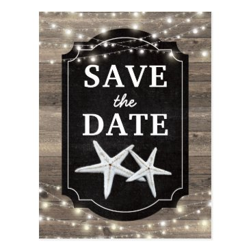 Beach Themed Rustic Wood Starfish Save the Date Lights Postcard