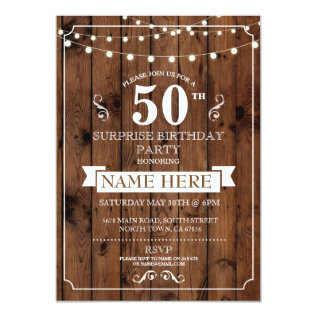 Rustic Wood Surprise Birthday Party 50th Invite at Zazzle