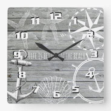 Beach Themed Rustic Wood Vintage Nautical Theme Life is Better Square Wall Clock