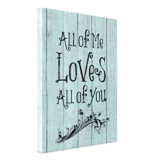 Love Quotes On Canvas Pleasing Quotes Wrapped Canvas Prints  Zazzle