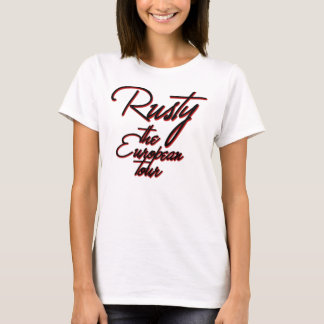 Rusty, the European Tour Vacation Funny Women's T-Shirt