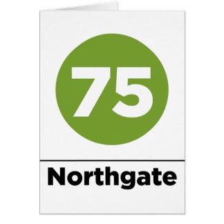Ruta 75 Northgate Tarjeta De Felicitación