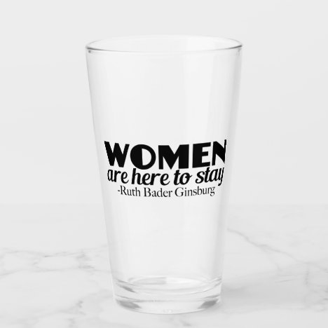 Ruth Bader Ginsburg Feminist Quote on Women Glass