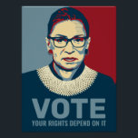 "Ruth Bader Ginsburg Modern Pop-Art Vote Poster<br><div class=""desc"">Politics 2020 Election - Modern pop-art style poster of the late Ruth Bader Ginsburg,  Associate Justice of the Supreme Court.  Text reads ""Vote,  Your Rights Depend On It.""  Perfect for voters supporting Joe Biden for President,  and Democratic Party Candidates.</div>"