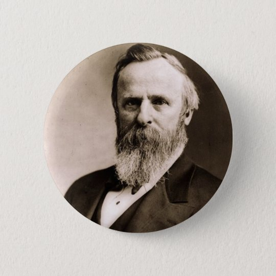 Rutherford B. Hayes 19 Pinback Button