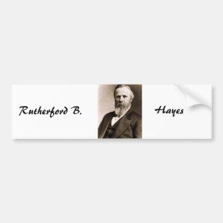 Rutherford B. Hayes Car Bumper Sticker