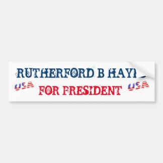 Rutherford B Hayes For President Bumper Sticker Car Bumper Sticker
