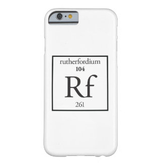 Rutherfordium Barely There iPhone 6 Case