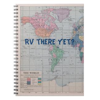 ¿Rv allí todavía? Diario Notebook