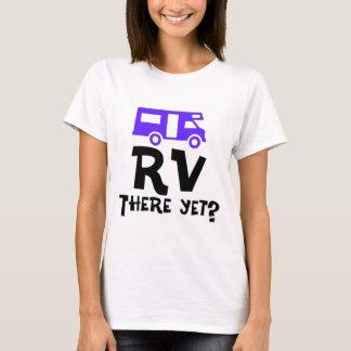 ¿Rv allí todavía? Playera