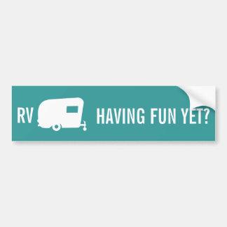 RV Having Fun Yet? - Travel Trailer Humor Car Bumper Sticker