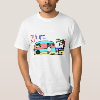 RV LIfe T-Shirt