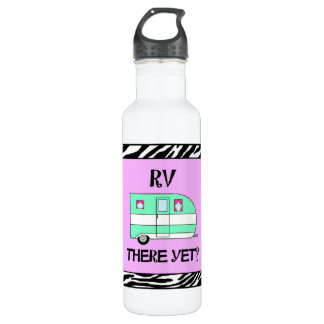 """""""RV There Yet?"""" Camping Water Bottle"""