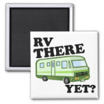 RV THERE YET? (green) Magnet