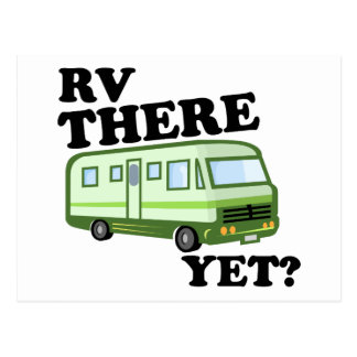 RV THERE YET? (green) Postcard