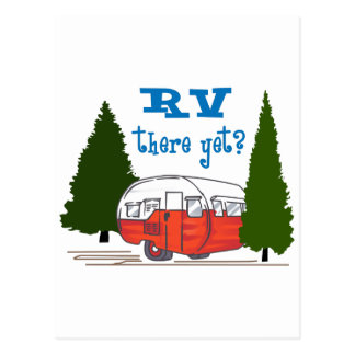 RV There Yet Postcard