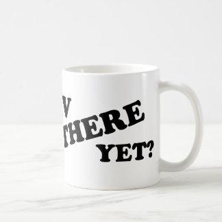 RV THERE YET? (white) Coffee Mug