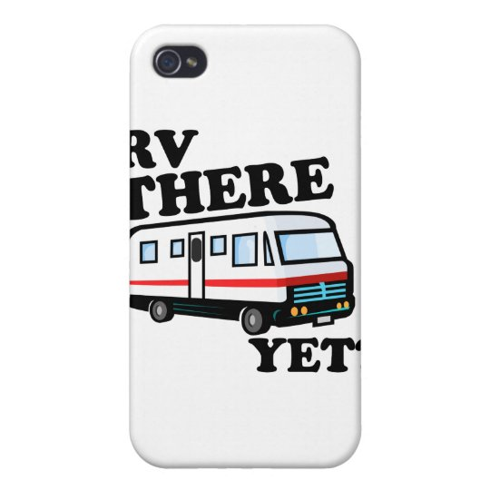 RV THERE YET? (white) iPhone 4/4S Case