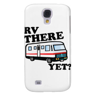 RV THERE YET? (white) Samsung Galaxy S4 Case