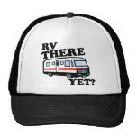 RV THERE YET? (white) Trucker Hat