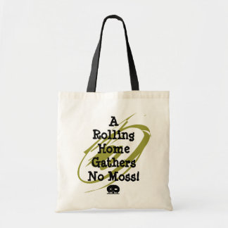 RV Travel Tote Bag A Rolling Home Gathers No Moss!