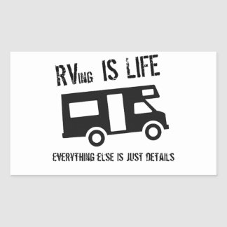 RVing is Life Rectangular Sticker