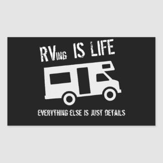 RVing is Life Rectangular Sticker