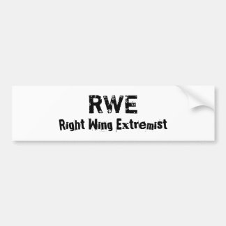 RWE, Right Wing Extremist Car Bumper Sticker