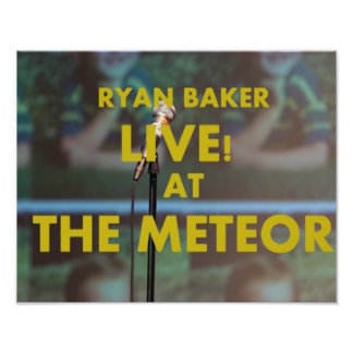 Ryan Baker Live! at The Meteor Poster