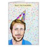 Ryan Gosling Hey Girl Birthday Card