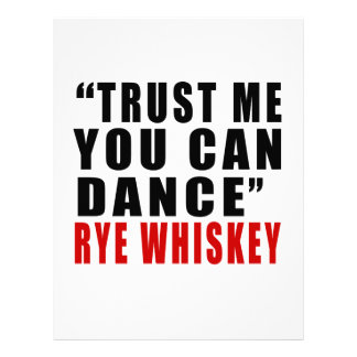 RYE WHISKEY TRUST ME YOU CAN DANCE LETTERHEAD