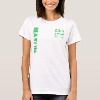 """S3:5, Verified, MATON, ''high demand"""" T-Shirt"""