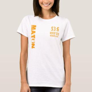 "S3:6, Verified, ""overwhelming"", MATON T-Shirt"