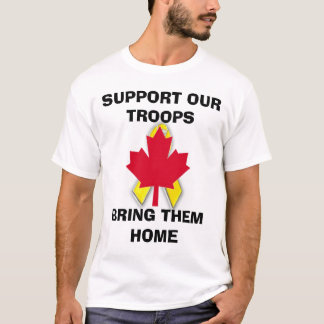 s45new, new canadian.gif, SUPPORT OUR TROOPSBRI... T-Shirt