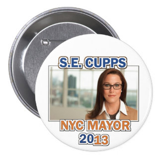 S.E. Cupps for NYC Mayor 2013 Button