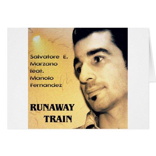 S.E Marzano feat. M. Fernandez - Runaway Train Greeting Cards