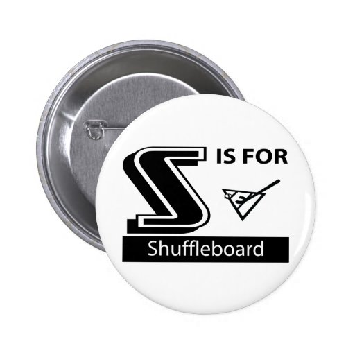 S está para el Shuffleboard Pin