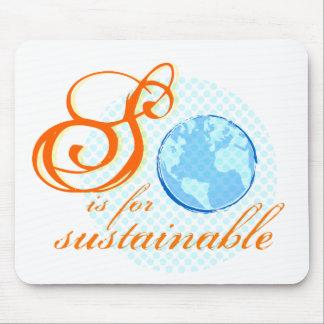S está para Mousepad sostenible