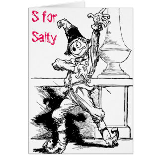 S For Salty Funny Card
