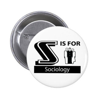 S Is For Sociology 2 Inch Round Button