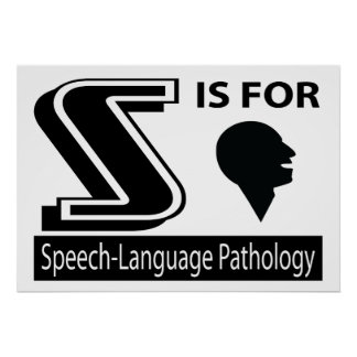 S Is For Speech-Language Pathology Poster